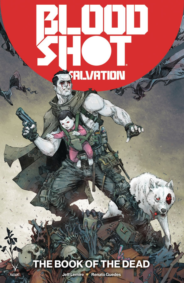 Bloodshot: Salvation Vol. 2: The Book of the Dead