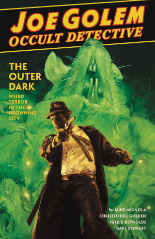 Joe Golem, Occult Detective Vol. 2: The Outer Dark