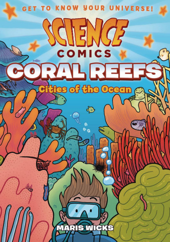 Science Comics: Coral Reefs - Cities of the Ocean
