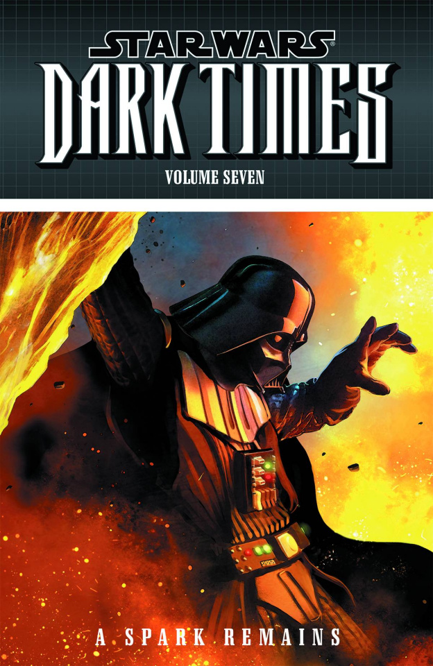 Star Wars: Dark Times Vol. 7: A Spark Remains