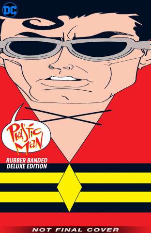 Plastic Man: Rubber Banded Deluxe Edition (Deluxe Edition)