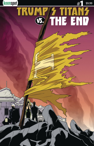 Trump's Titans vs. The End #1 (Cape On A Stick Cover)