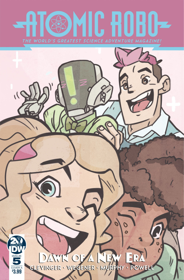 Atomic Robo and the Dawn of a New Era #5 (Wegener Cover)