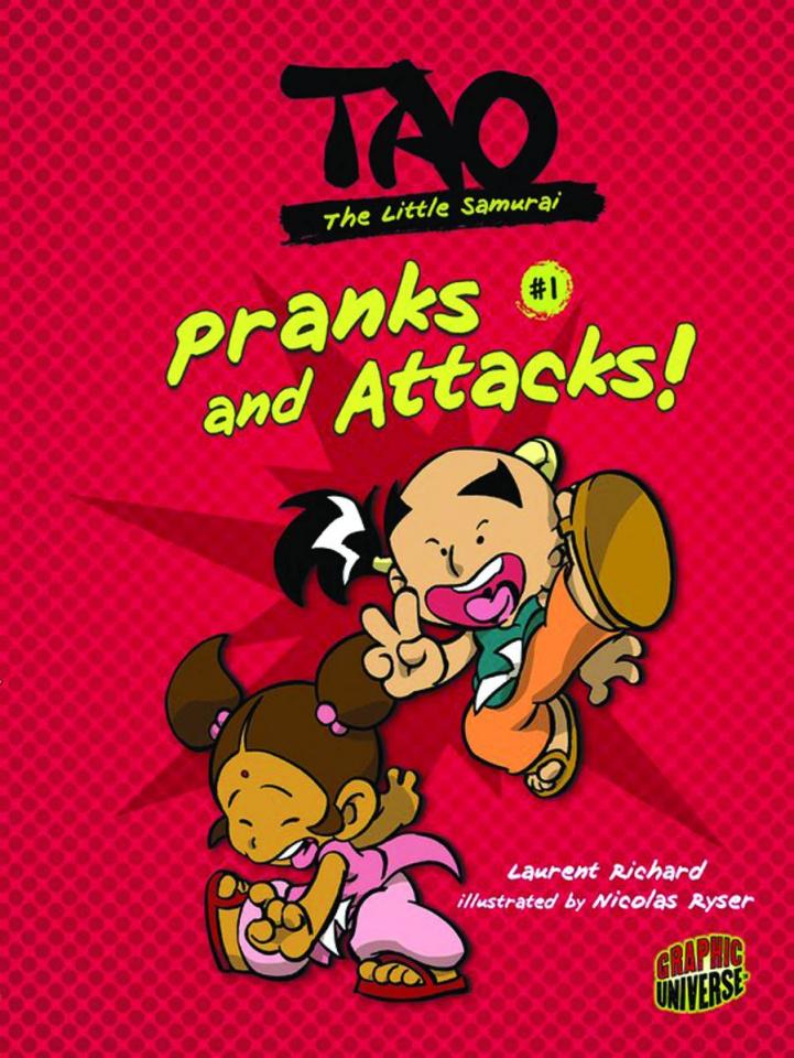 Tao: The Little Samurai #1: Pranks & Attacks!