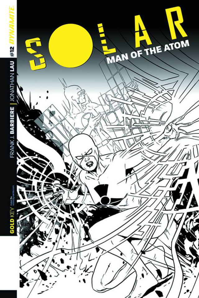 Solar: Man of the Atom #12 (10 Copy Laming B&W Cover)