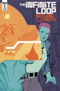 The Infinite Loop: Nothing But the Truth #1 (Chiang Cover)