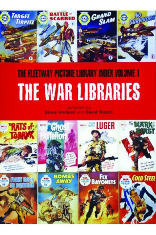 The Fleetway Picture Library Index Vol. 1: The War Libraries