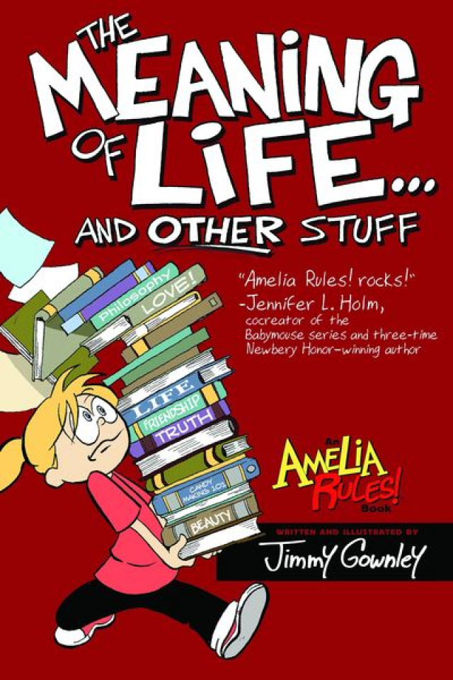 Amelia Rules! Vol. 7: The Meaning of Life