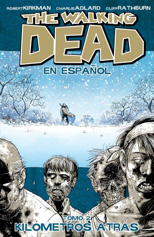 The Walking Dead: En Espanol Vol. 2
