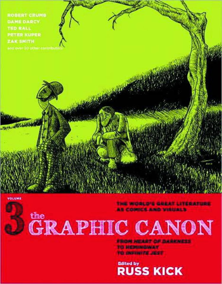 The Graphic Canon Vol. 3: From the Heart of Darkness To Infinite Jest
