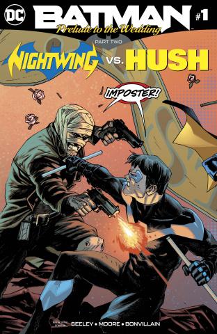 Batman: Prelude to the Wedding - Nightwing vs. Hush #1