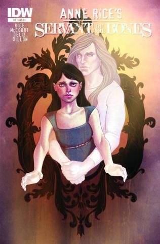 Anne Rice's Servant of the Bones #6