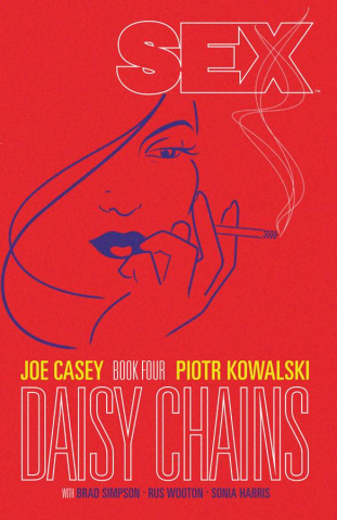 Sex Vol. 4: Daisy Chains