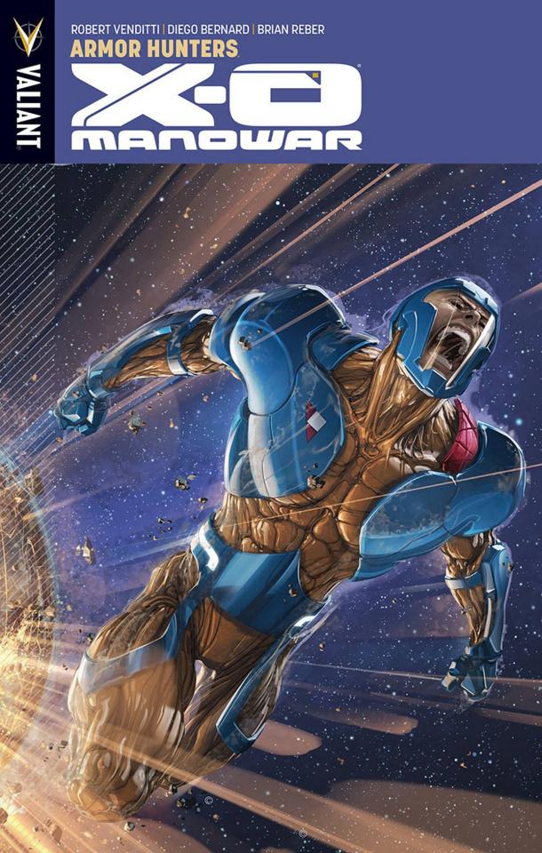 X-O Manowar Vol. 7: Armor Hunters