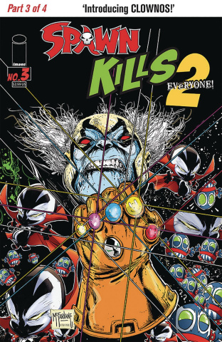 Spawn Kills Everyone Too! #3 (McFarlane Cover)