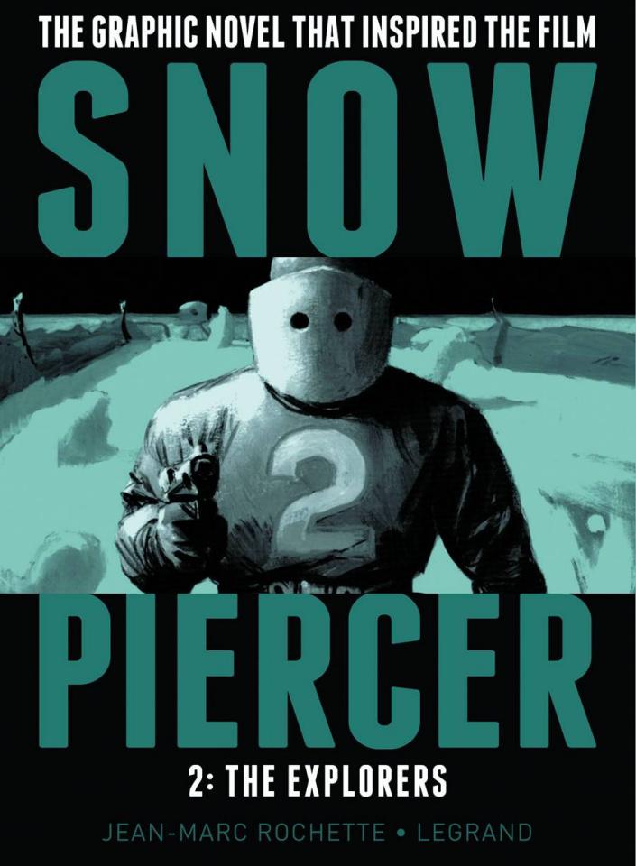 Snowpiercer Vol. 2: The Explorers