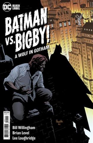 Batman vs. Bigby! A Wolf In Gotham #1 (Yanick Paquette Cover)