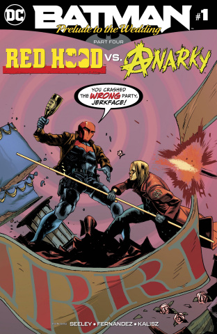 Batman: Prelude to the Wedding - Red Hood vs. Anarky #1