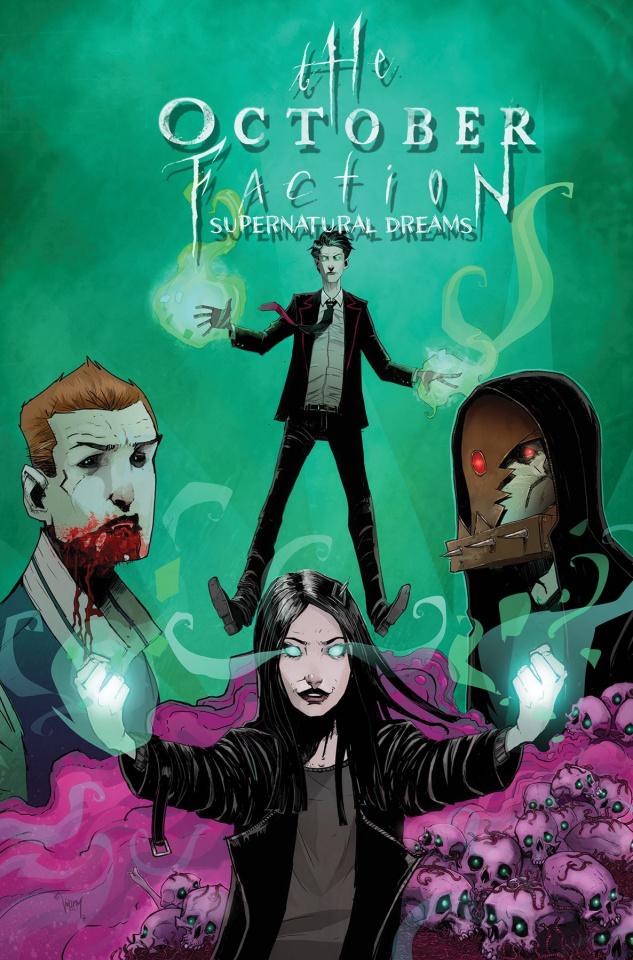 The October Faction Vol. 5: Supernatural Dreams