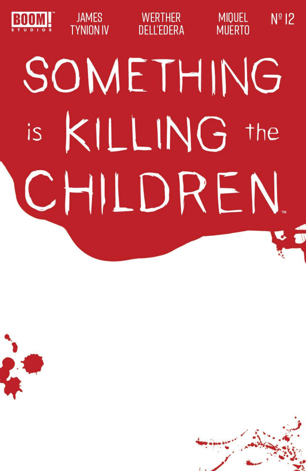 Something Is Killing the Children #12 (Bloody Blank Sketch Cover)