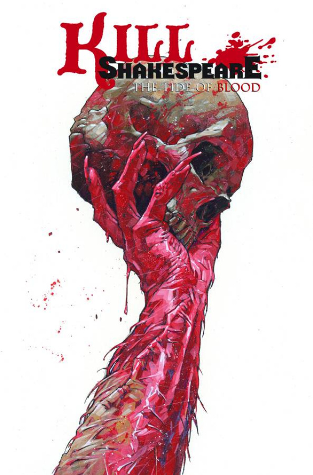 Kill Shakespeare Vol. 3: The Tide of Blood