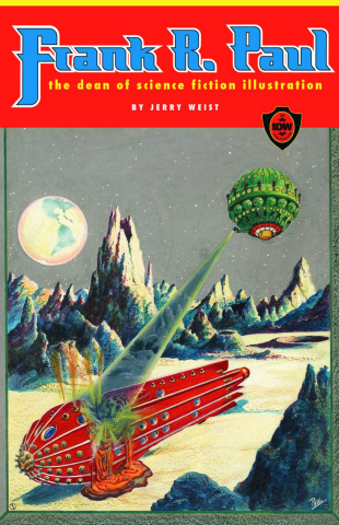 Frank R. Paul: The Dean of Science Fiction Illustration