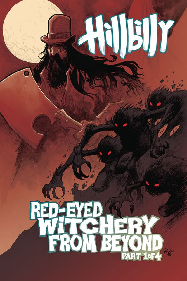 Hillbilly: Red-Eyed Witchery From Beyond #1