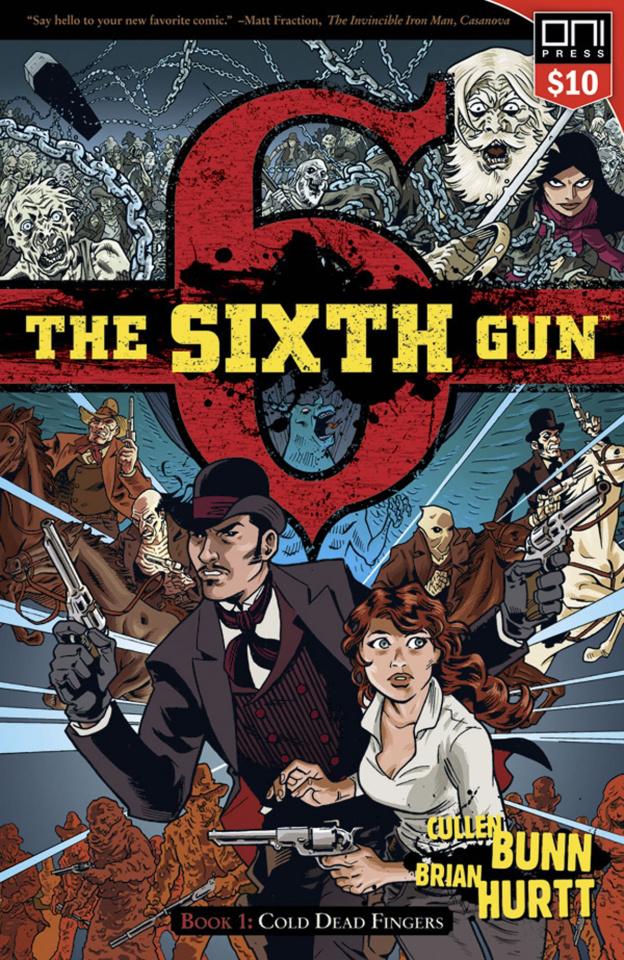 The Sixth Gun Vol. 1 (Square One Edition)