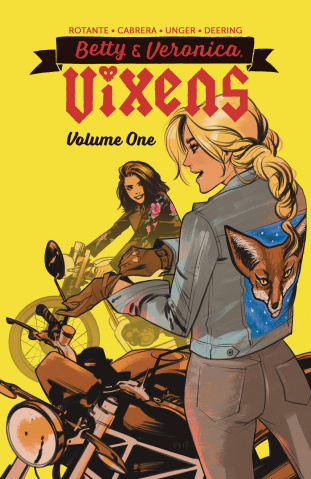 Betty & Veronica: Vixens Vol. 1