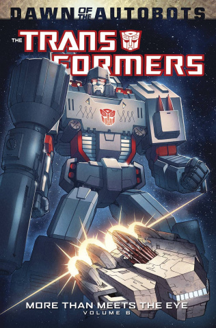 The Transformers: More Than Meets the Eye Vol. 6