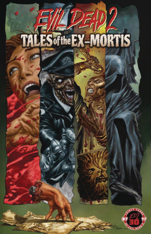Evil Dead 2: Tales of the Ex-Mortis (30th Anniversary Edition)
