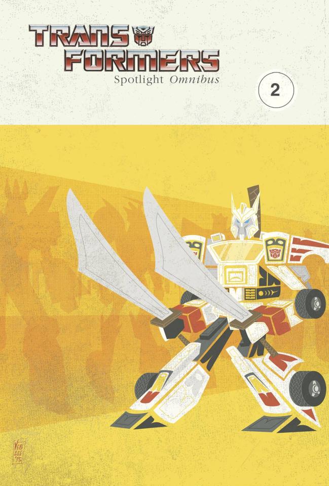The Transformers: Spotlight Omnibus Vol. 2