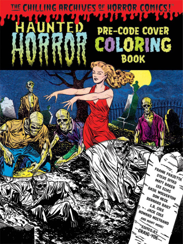 Haunted Horror: Pre-Code Cover Coloring Book Vol. 1