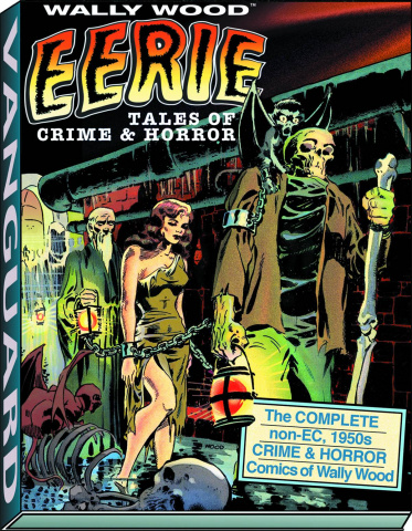 Wally Wood: Eerie - Tales of Crime & Horror