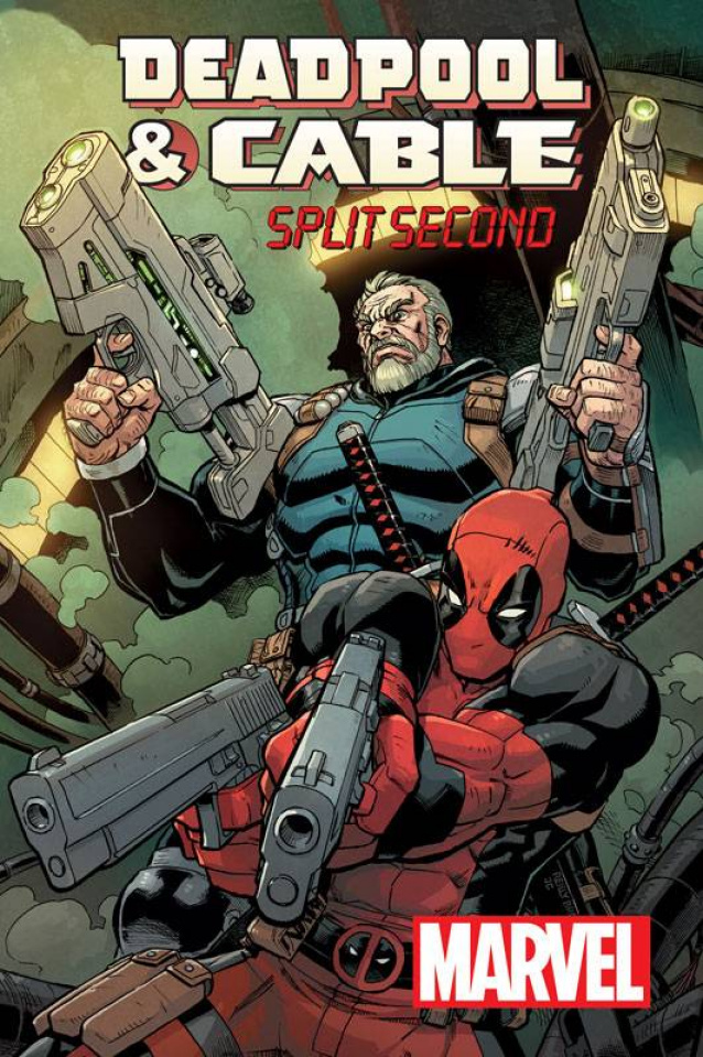 Deadpool and Cable: Split Second #1