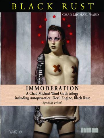 Immoderation: A Chad Ward Goth Trilogy
