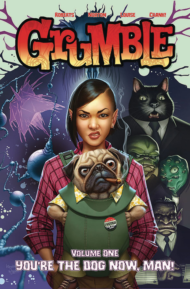Grumble Vol. 1: You're the Dog Now, Man!