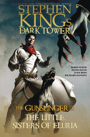 The Dark Tower: The Gunslinger Vol. 2: The Little Sisters of Eluria