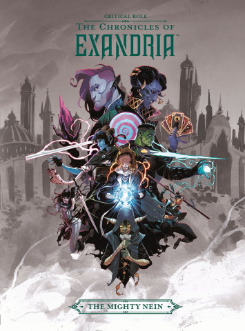 Critical Role: The Chronicles of Exandria Vol. 1: The Mighty Nein