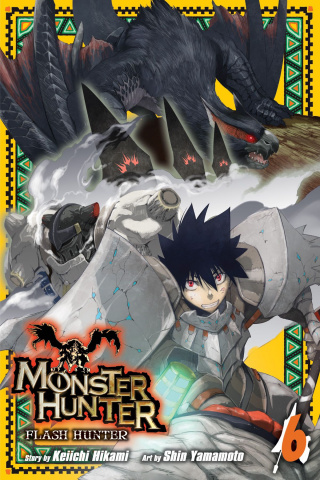 Monster Hunter: Flash Hunter Vol. 6