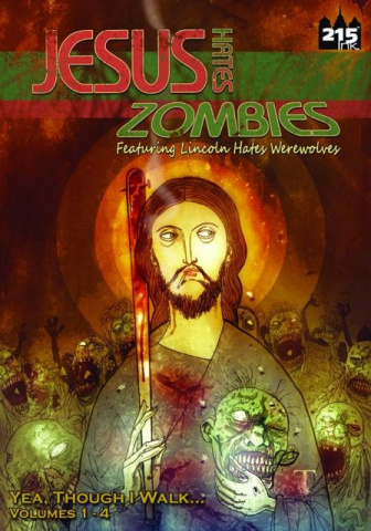 Jesus Hates Zombies Lincoln Hates Werewolves Collection