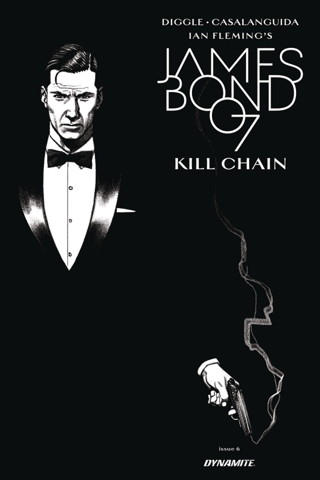 James Bond: Kill Chain #6 (10 Copy Smallwood B&W Cover)