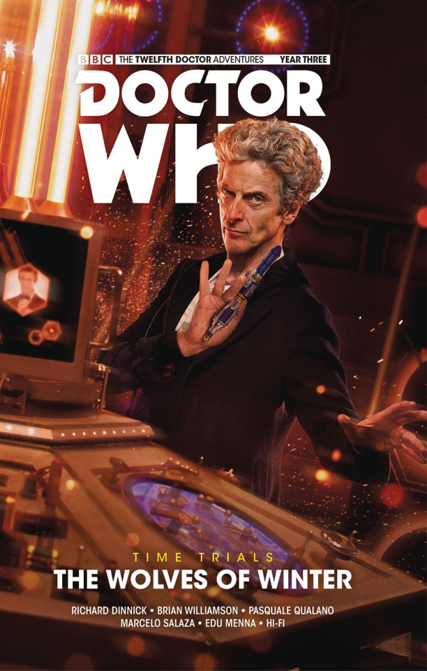 Doctor Who: New Adventures with the Twelfth Doctor, Year Three Vol. 2: Time Trials - The Wolves of Winter