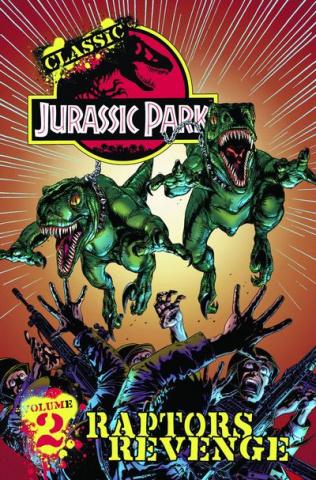Classic Jurassic Park Vol. 2: Raptors' Revenge