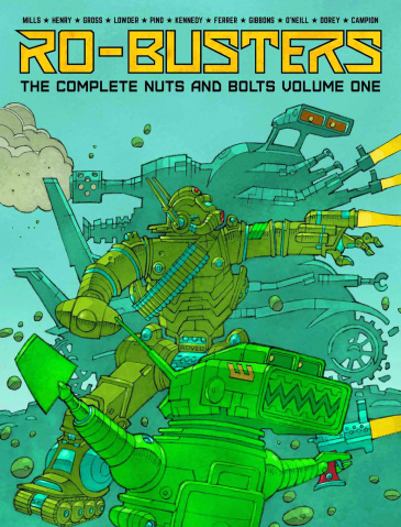 Ro-Busters: The Complete Nuts and Bolts Vol. 1