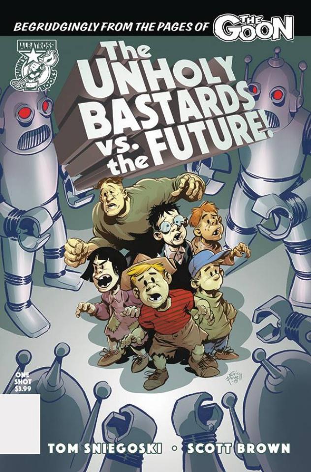 The Unholy Bastards vs. The Future!