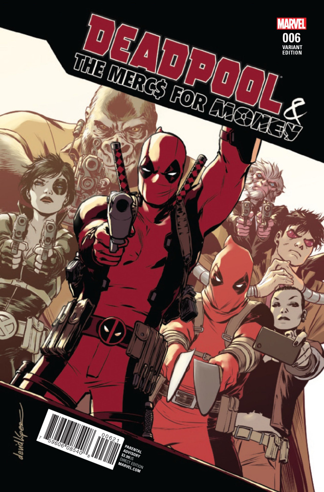 Deadpool and the Mercs For Money #6 (Lopez Cover)