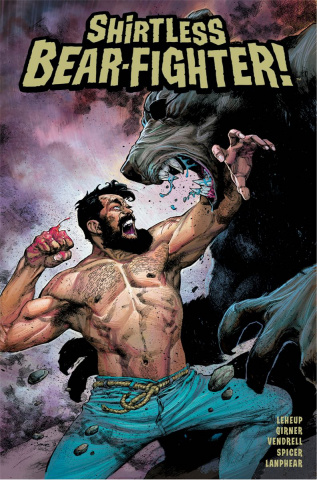 Shirtless Bear-Fighter! #5 (Opeña Cover)