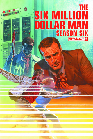 The Six Million Dollar Man, Season 6 #5 (35 Copy Gold Signed Cover)