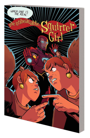The Unbeatable Squirrel Girl Vol. 10: Life's Too Short for Squirrel